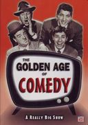 Golden Age of Comedy - The Really Big Show