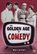 Golden Age of Comedy - Who's On First (Colgate
