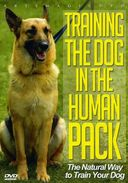 Dogs - Training the Dog in the Human Pack