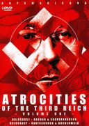 WWII - Atrocities of the Third Reich, Volume 1