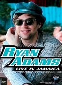 Ryan Adams - Live in Jamaica: Music in High Places