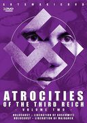 WWII - Atrocities of the Third Reich, Volume 2