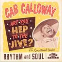 Are You Hep To The Jive?