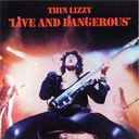 Live And Dangerous (2-LPs - 180GV)