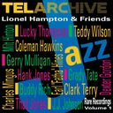 Lionel Hampton & Friends: Rare Recordings, Volume