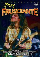 Guitar - Learn to Play the John Frusciante Way