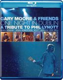 Gary Moore & Friends - One Night in Dublin: A