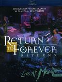 Return To Forever Returns - Live At Montreux 2008