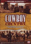 Cowboy Country - Western Migration: Western