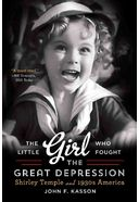 Shirley Temple - The Little Girl Who Fought the