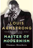 Louis Armstrong - Master of Modernism