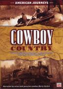 Cowboy Country - American Journeys: Cowboy