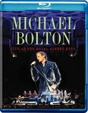 Michael Bolton: Live at the Royal Albert Hall