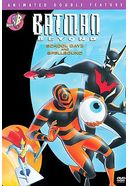 Batman Beyond - School Dayz / Spellbound