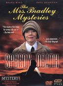 Mrs. Bradley Mysteries - Speedy Death