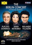 Domingo / Netrebko / Villazón - The Berlin Concert