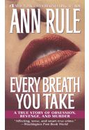 Every Breath You Take: A True Story of Obsession,