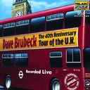 The 40th Anniversary Tour of the U.K. (Live)