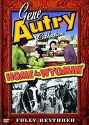 Gene Autry Collection - Home in Wyomin'