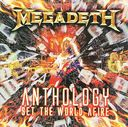 Anthology: Set The World Afire (2-CD)