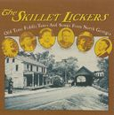 The Skillet Lickers: Old Time Fiddle Tunes &