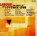 Labour of Love: The Music of Nick Lowe