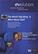 Evolution: The Mind's Big Bang & What About God?
