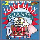 OLDIES 103FM - JukeBox Giants, Volume 2