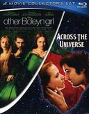 Across the Universe / The Other Boleyn Girl