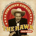The Hawk: Singles Collection