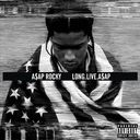 Long.Live.A$AP [Deluxe Edition]
