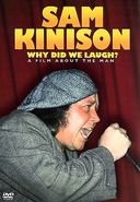Sam Kinison - Why Did We Laugh?: A Film About the