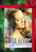 Ever After: A Cinderella Story (Holiday O-Ring