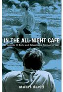 In the All-Night Cafe: A Memoir of Belle and