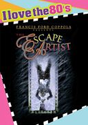 The Escape Artist (I Love the 80's Edition,