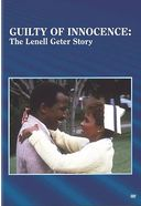 Guilty of Innocence: The Lenell Geter Story (Full