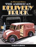 The American Delivery Truck: An Illustrated