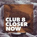 Closer Now / Closer Now (Les Espions Remix)