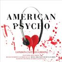 American Psycho (London Cast Recording)