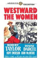Westward the Women (Full Screen)