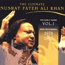 The Ultimate Nusrat Fateh Ali Khan: The Early