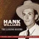 The Legend Begins: Rare and Unreleased Recordings