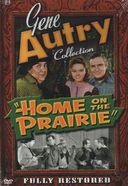 Gene Autry Collection - Home on the Prairie