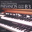 New Generation: Paesanos on the New B3