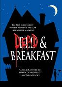Dead And Breakfast (Widescreen Rated)