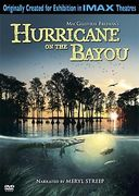 IMAX - Hurricane on the Bayou