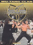 Shaolin Fist of Fury (Wu Tang Clan Collection)