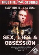 Sex, Lies & Obsession