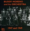 Buddy Moreno and His Orchestra, 1947 & 1949