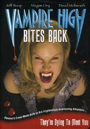Vampire High - Bites Back [Canadian TV Series]